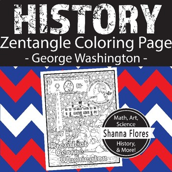 History: George Washington Zentangle Coloring Page - President, America
