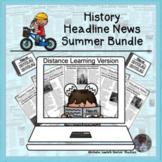 History Headline News Informational Text Reading Summer Di