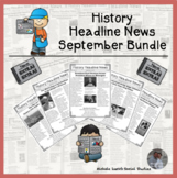 History Headline News Informational Text Social Studies Reading September Set