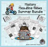 History Headline News Informational Text Social Studies Reading Summer Set
