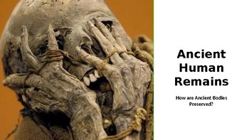 History: How Ancient Human Remains are Preserved