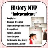 Lyrics - History MVP: Independence (American Revolution)