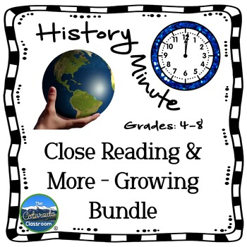 History Minute Close Reading and More - Growing Bundle