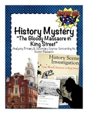 History Mystery: The Bloody Massacre in King Street (Bosto