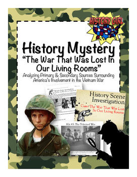 History Mystery: Vitenam- The War that was Lost in Our Living Rooms