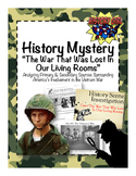 History Mystery: Vietnam- The War that was Lost in Our Living Rooms