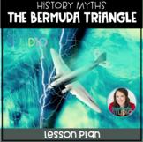 History Myths: The Bermuda Triangle (No-Prep Lesson Plan)