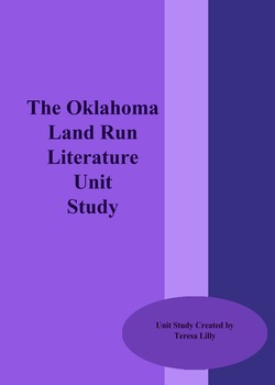 The Oklahoma Land Run History Literature Unit Study