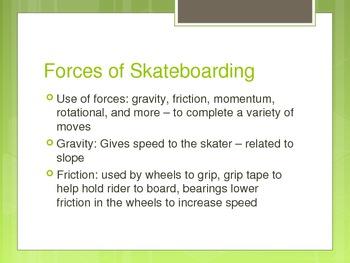 History & Physics of Skateboarding