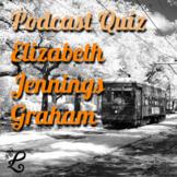 History Podcast Quiz: Elizabeth Jennings Graham