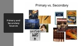 History: Primary and Secondary Sources