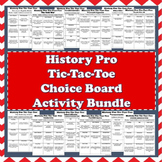 History Pro Tic-Tac-Toe Choice Board Activity Bundle