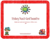 History Punch Card Incentive