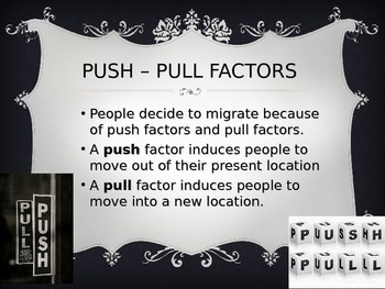 History Push and Pull factors
