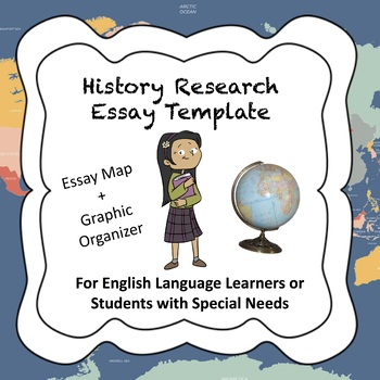 History/Research Essay Template for ELL/SPED