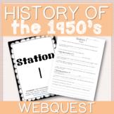 Webquest History of the 1950's Internet Scavenger Hunt