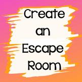 Create an escape Room!!!