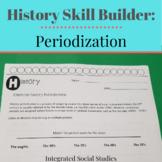 History Skill Builder: Periodization