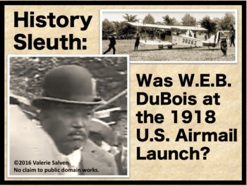 History Sleuth: Was W.E.B. DuBois at 1918 Airmail Launch with Woodrow Wilson?