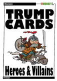 History Trumps: Heroes and Villains