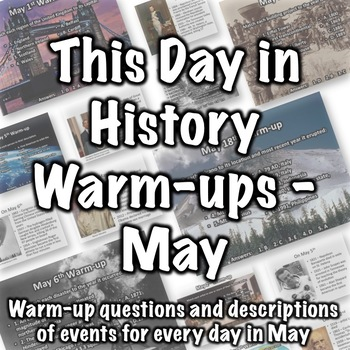 This Day in History Warm-ups for May