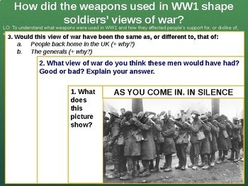 History: Weapons used during WW1 - Trench warfare.
