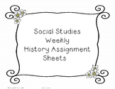 History Weekly Assignment Sheet