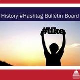History in Hashtags Bulletin Board Set