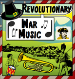 Music in History - Singing & Marching to Revolutionary War Music