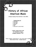 History of African Amer. Music: Musical Journey-Civil War to 1970s (A GUIDE)