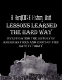 History of American Fires and Fire Safety: 2-3 Week Unit