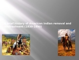 History of American Indian Removal and Mistreatment