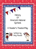 History of America's National Symbols:  A Reader's Theater/Play