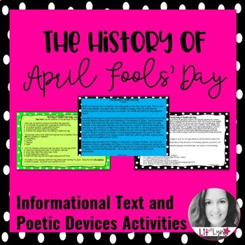 History of April Fools' Day Informational Text & Poetic Devices Activities