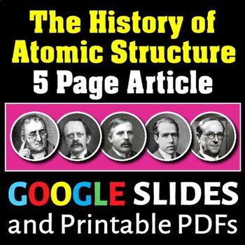 Atomic Structure & The History of Atomic Structure - Article and Worksheet