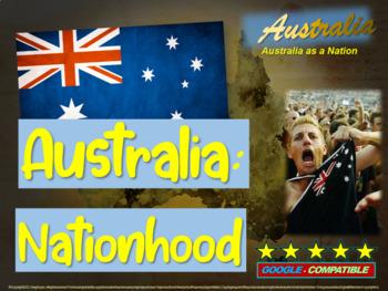 History of Australia - Australia as a Nation (Part 4 of a