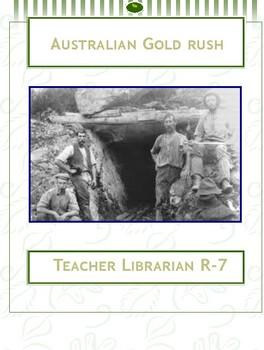 History of Australia: Australian Goldrush. Webquest and Simulation