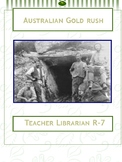 History of Australia: Australian Goldrush. Webquest and Si