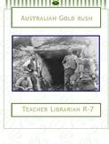 History: Australian Goldrush. Webquest and Simulation /Dis