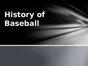 History of Baseball Power Point for questions and answer key