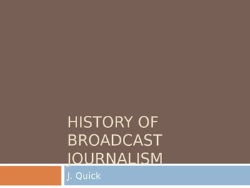 History of Broadcast presentation
