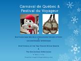 History of Carnaval de Quebec and Festival du Voyageur