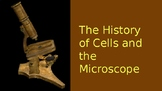 History of Cells and the Microscope Powerpoint