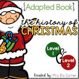 History of Christmas Adapted Book { Level 1 and Level 2 }