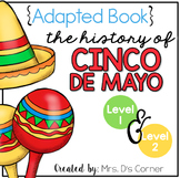 History of Cinco de Mayo Adapted Books [Level 1 and Level 2]