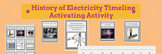 History of Electricity Timeline activating activity