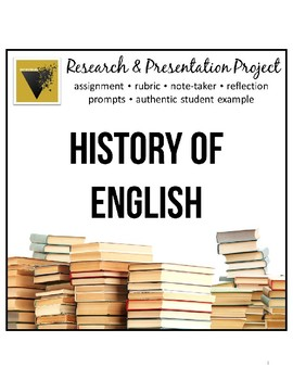 History of English Research and Presentation Project
