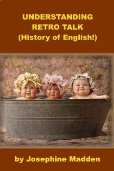 History of English - Understanding Retro Talk PowerPoint