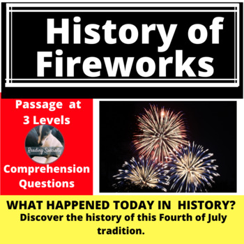 4th of July History of Fireworks Differentiated Reading Passage