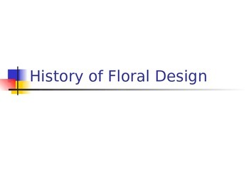 History of Floral Design